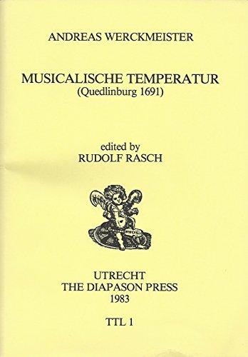 9789070907020: Musicalische Temperatur: (Quedlinburg 1691) (Tuning and temperament library) (German Edition)