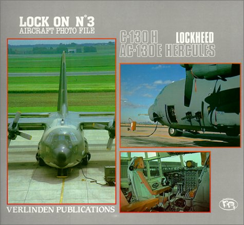 Lockheed C-130 Hercules. Lock on No. 3 Aircraft Photo File., C-130H, AC-130E