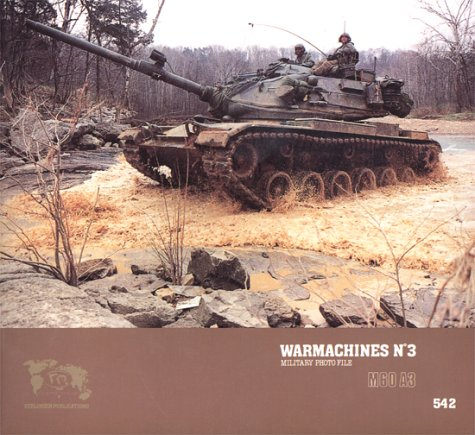 Warmachines No. 3 - M60 A3: Verlinden, Francois