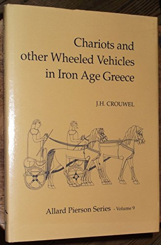 9789071211218: Chariots and Other Wheeled Vehicles in Iron Age Greece