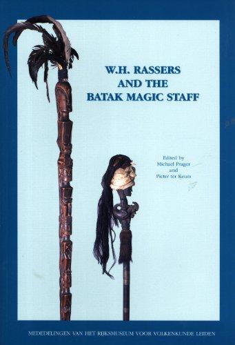 W. H. Rassers and the Batak Magic Staff (Mededelingen van het Rijksmuseum voor Volkenkunde, No. 29)...
