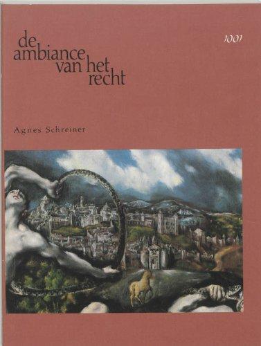 De ambiance van het recht.: Schreiner, Agnes.