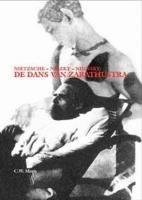Nietzsche, Niëzky, Nijinsky : de dans van: Maris, C.W.