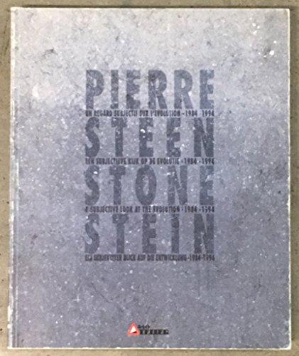 Pierre, un regard subjectif sur l'evolution 1984 - 1994; Ein subjektiver Blick auf die ...