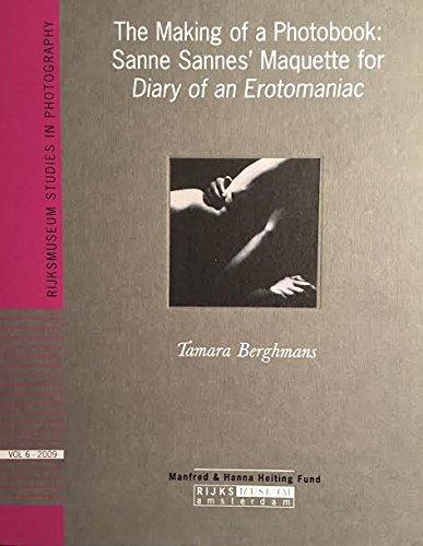 The Making Of a Photobook: Sanne Sannes': Berghmans, Tamara.
