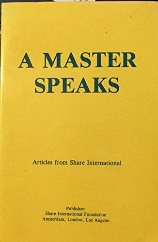9789071484018: A Master Speaks: Articles from Share International