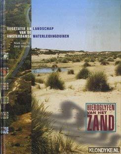 9789071570957: Hieroglyfen van het Zand: Vegetatie en Landschap van de Amsterdamse Waterleidingduinen