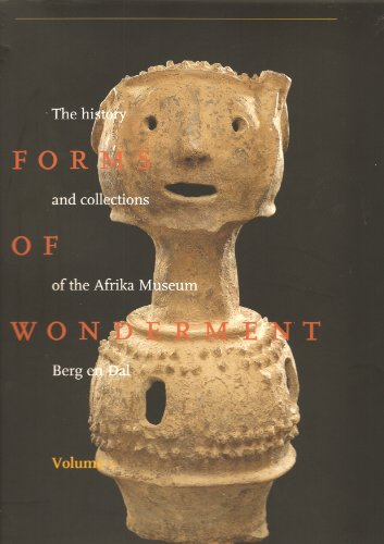 9789071611131: Forms Of Wonderment, The History And Collections Of The Afrika Museum Berg And Dal