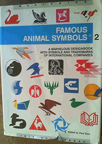 Famous Animal Symbols: Volume Two: A Marvelous: Ibou, Paul: Editor