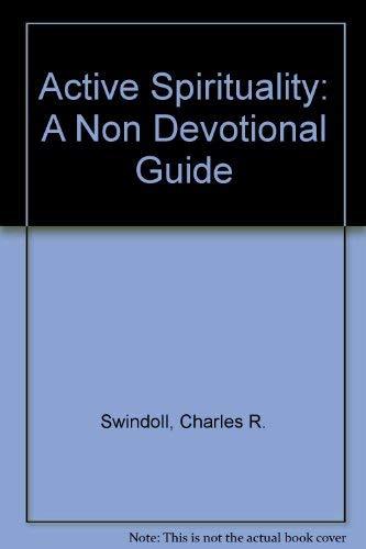9789071676178: Active Spirituality: A Non Devotional Guide