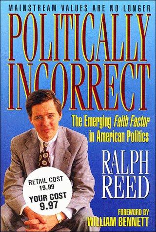 9789071676345: Politically Incorrect: The Emerging Faith Factor in American Politics