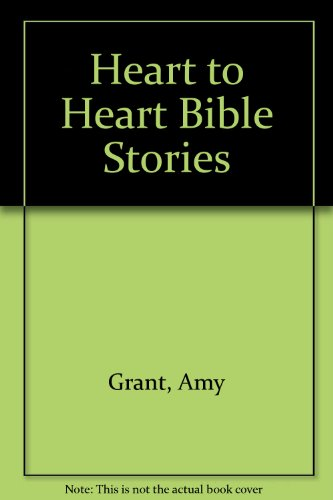 Heart to Heart Bible Stories (9071676455) by Amy Grant