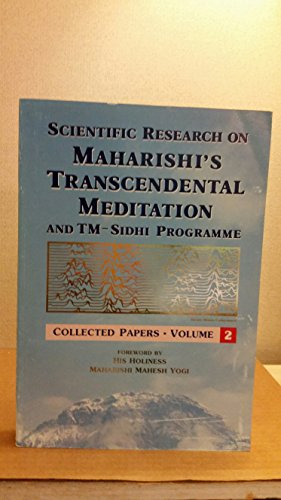 Scientific Research on Maharishi's Transcendental Meditation and: Roger Chalmers