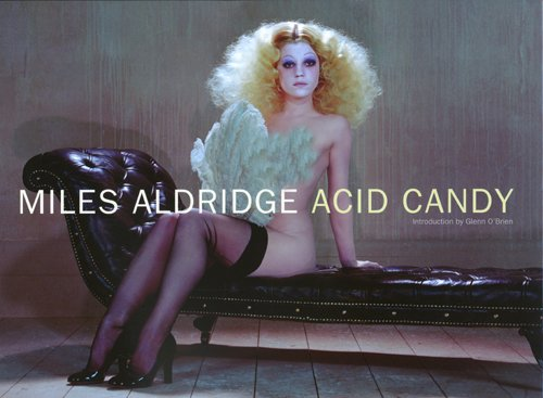 9789071848056: Miles Aldridge: Acid Candy