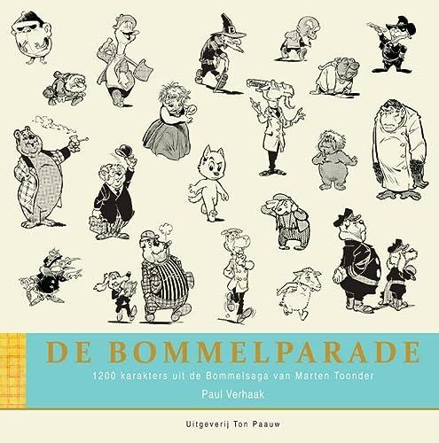 9789071959004: Bommelparade: 1200 karakters uit de Bommelsaga van Marten Toonder