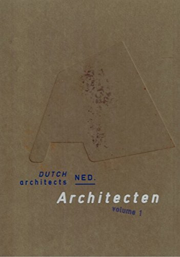 Nederlandse Architecten / Dutch Architects Vol. 1