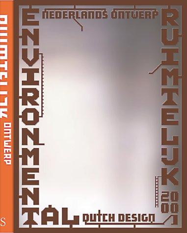 9789072007612: Environmental Ruimteluk Dutch Design 2000-2001