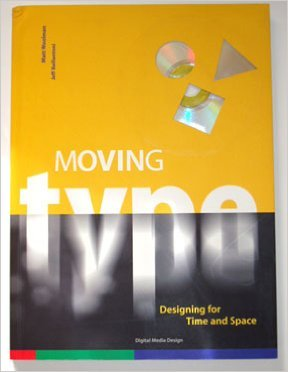9789072007780: Moving type: Designing for time and space