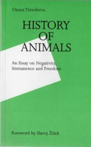 9789072076724: History of Animals: An Essay On Negativity, Immanence And Freedom