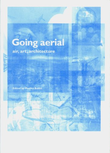 9789072076779: Going Aerial - Air, Art, Architecture