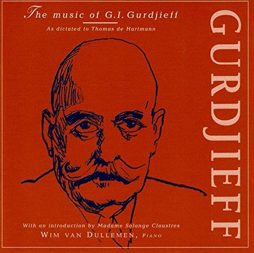 9789072141279: The music of G I Gurdjieff as dictated to Thomas de Hartmann, with an introduction by Madame Solange Claustres