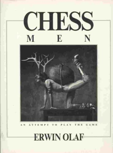 Erwin Olaf. Chessmen: An Attempt to Play the Game. 32 Photographs by Erwin Olaf