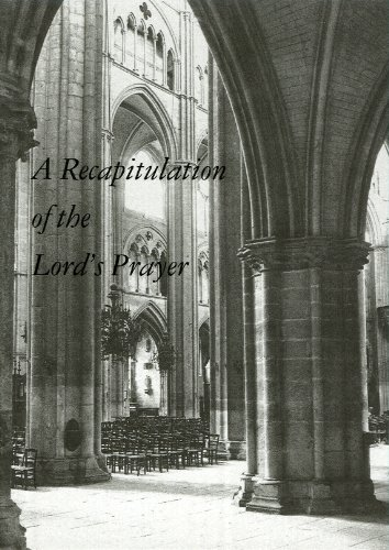 A Recapitulation of the Lord's Prayer: Anon.