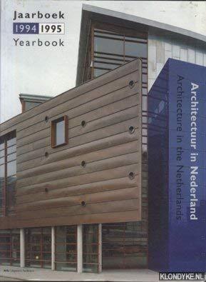 Architectuur in Nederland : jaarboek 1994/1995 =: Brouwers, Ruud (red.).