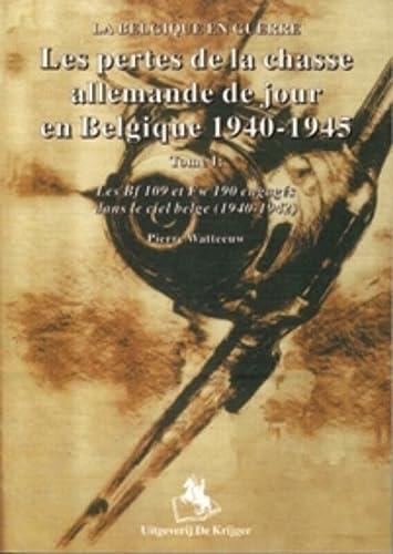 Les pertes de la chasse allemande de: Watteeuw, Pierre;