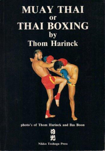 Muay Thai or Thai Boxing: Thom Harinck