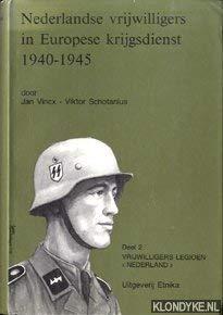 Nederlandse vrijwilligers in Europese krijgsdienst 1940-1945 (Dutch: Vincx, Jan, and