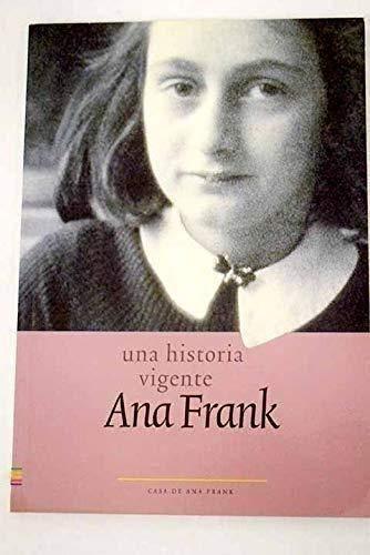 9789072972224: UNA HISTORIA VIGENTE ANA FRANK