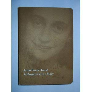 Anne Frank House, a Museum with a: Frank, Anne]