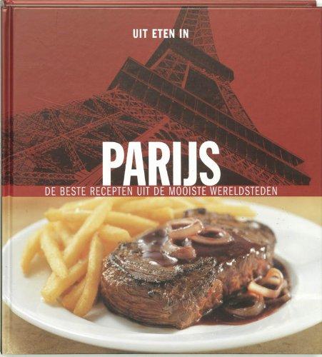 9789073191327: Parijs / druk 1: de beste recepten uit de mooiste wereldsteden