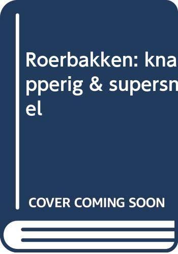 9789073191884: Roerbakken: knapperig & supersnel
