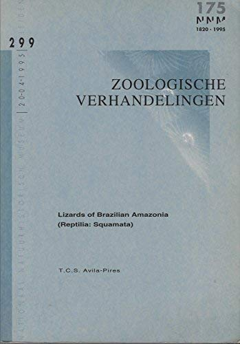 Lizards of Brazilian Amazonia (Reptilia: Squamata) (Zoologische Verhandelingen): Avila-Pires, T.C.S...