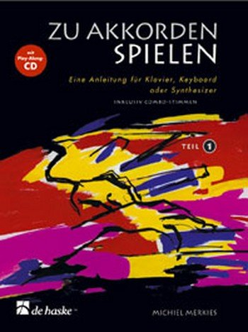 Zu Akkorden spielen (+CD) Band 1 :Anleitung für Klavier, Keyboard,: Michiel Merkies