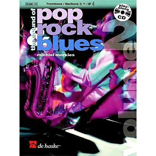 The Sound of Pop Rock Blues vol.2 (+CD)für Posaune (Bariton) in C: Michiel Merkies