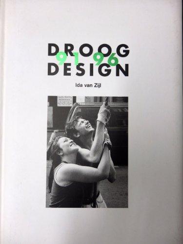 Droog Design 1991-1996: Van Zilj, Ida