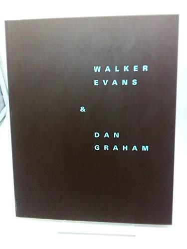 Walker Evans & Dan Graham: Evans, Walker and Dan Graham