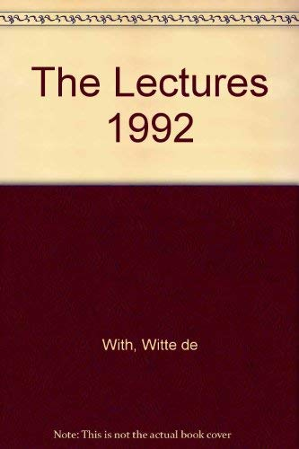 Witte De With : The Lectures 1992