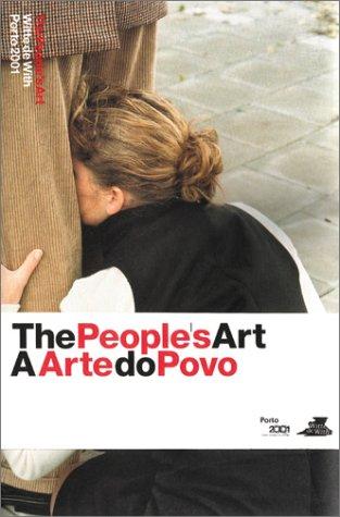 People's Art / A Arte Do Povo,: Carel Blotkamp; Anneke