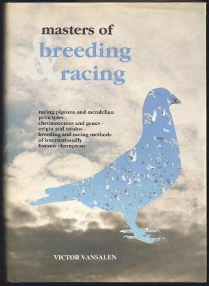 Masters Of Breeding And Racing: Vansalen, Victor; Hardy,