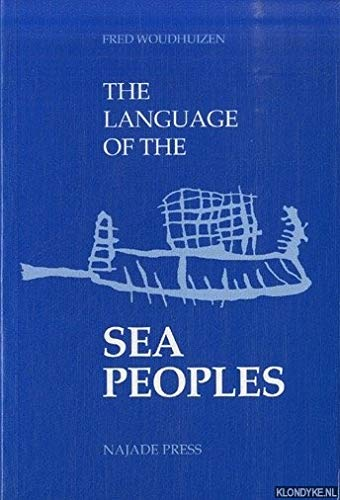 9789073835023: The Language of the Sea Peoples (Publications of the Henri Frankfort Foundation, Vol 12)