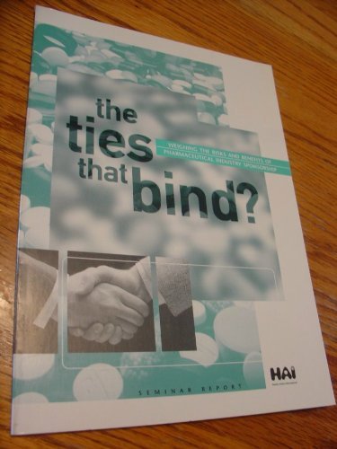 The Ties that Bind Weighing the Risks: HAI