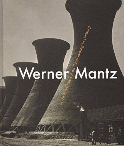 9789074106412: Werner Mantz - On Coal Mining In Limburg