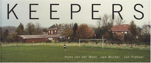 9789074159326: Hans van der Meer: Keepers