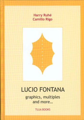 9789074198097: Lucio Fontana: Graphics, Multiples and More...