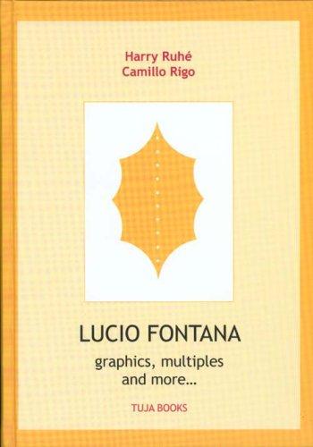 9789074198097: Lucio Fontana - Graphics, Multiples