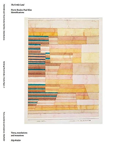 9789074241359: The fertile land / druk 1: Pierre Boulez Paul Klee; identifications